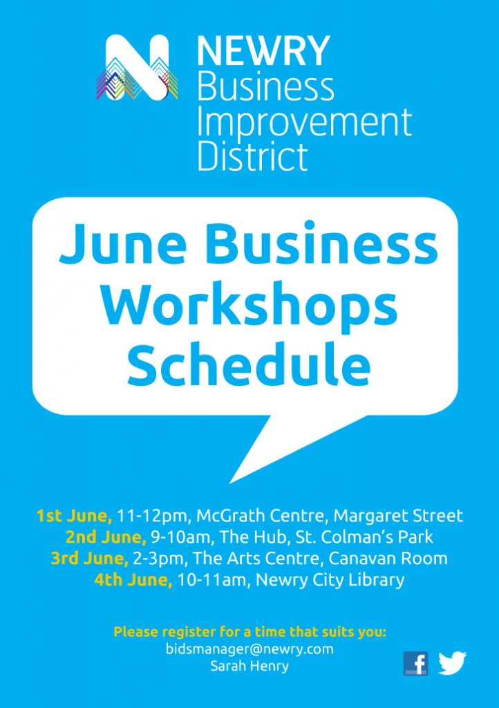 Come along to Newry BIDS Workshop 2 June 9-10am at The Hub Newry